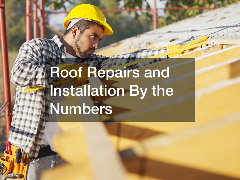 roof repairs by the numbers